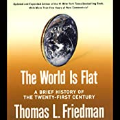 The World Is Flat: A Brief History of the Twenty-first Century, Updated and Expanded   [Thomas L. Friedman]