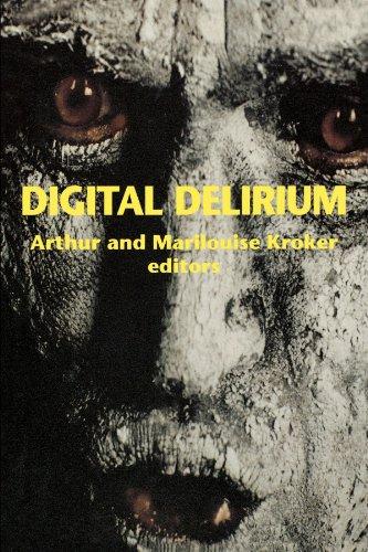 Digitale Delirium (Culturetexts)