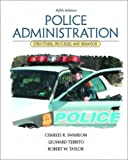Police Administration: Structures, Processes, and Behavior (5th Edition) (0130285730) by Swanson, Charles R.
