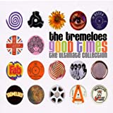 Good Times: The Ultimate Collectionby Tremeloes