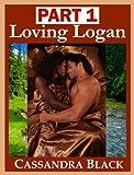 Loving Logan, PART 1: Multicultural Romance