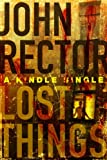 img - for Lost Things: A Novella (Kindle Single) book / textbook / text book