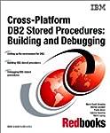 Cross-Platform DB2 Stored Procedures:...