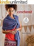 Quick Crocheted Accessories (3 Skeins...