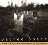 img - for Sacred Space: Photographs from the Mississippi Delta book / textbook / text book