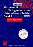 Mathematik für Ingenieure und Naturwissenschaftler Band 2. Ein Lehr- und Arbeitsbuch für das Grundstudium (Viewegs Fachbücher der Technik) title=