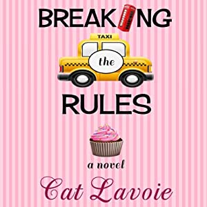 Breaking the Rules | [Cat Lavoie]