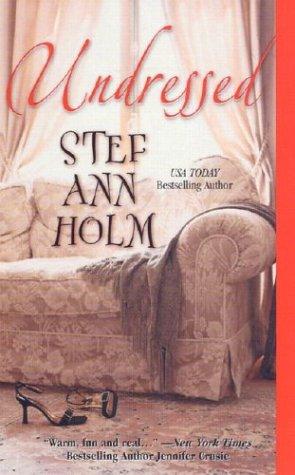 Undressed (MIRA S.), STEF ANN HOLM
