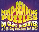 img - for Mind-Bending Puzzles 2002 Calendar book / textbook / text book