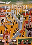 The Jewish Spirit: A Celebration in Stories & Art (1556706235) by Ellen Frankel