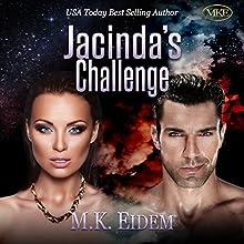 Jacinda's Challenge: The Imperial Series, Book 3 Audiobook by M.K. Eidem Narrated by Ian Gordon, Jennifer Gill, Gary Gordon, Rebecca Haslam