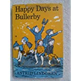 Happy Days at Bullerbyby Astrid Lindgren
