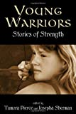 Young Warriors: Stories Of Strength (0375829636) by Sherman, Josepha