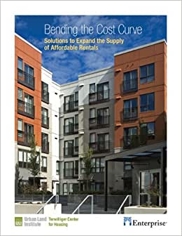 Bending The Cost Curve: Solutions To Expand The Supply Of Affordable Rentals