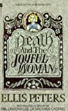 Death and the Joyful Woman (0708849539) by Ellis Peters