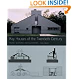 Key Houses of the Twentieth Century: Plans, Sections and Elevations (Key Architecture Series)