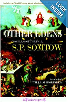 Other Edens by S.P. Somtow and William Hjortsberg