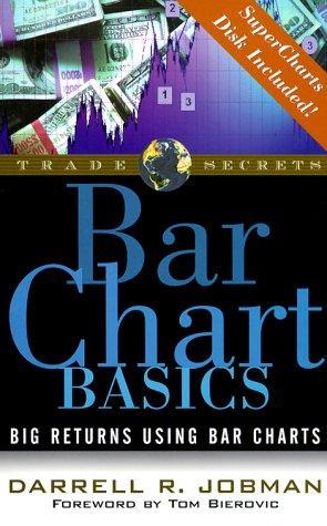 Bar Chart Basics: Big Returns Using Bar Charts (Trade Secrets Ser) (Bar Charts English compare prices)