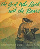 img - for The Girl Who Lived with the Bears book / textbook / text book