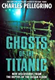 Ghosts of the Titanic (0688139558) by James Cameron