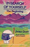 Janet Dian In Search of Yourself: the Beginning: Book 1