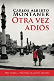 img - for Otra vez adios (Spanish Edition) book / textbook / text book