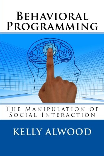 Behavioral Programming: The Manipulation of Social Interaction