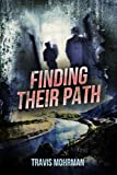 Finding Their Path (Down The Path Book 3)