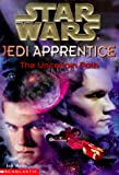 The Uncertain Path (Star Wars: Jedi Apprentice, Book 6) (0590519697) by Watson, Jude