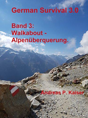 walkabout-alpenuberquerung-german-survival-30