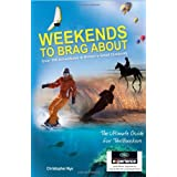 Weekends to Brag Aboutby Christopher Nye