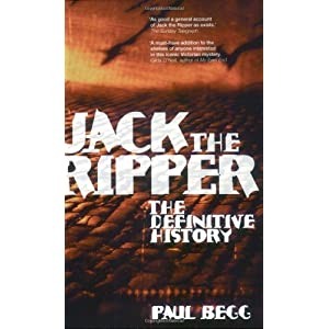 jack the ripper the difinitive history
