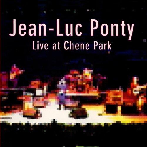 Live at Chene Park | Ponty, Jean-Luc - violon électrique