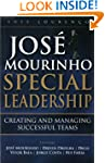 Jose Mourinho - Special Leadership :...