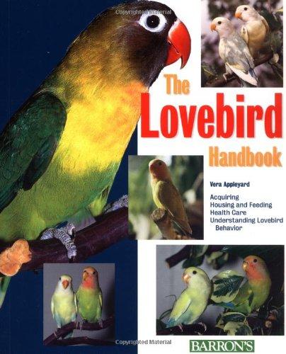 The Lovebird Handbook (Pet Handbooks)