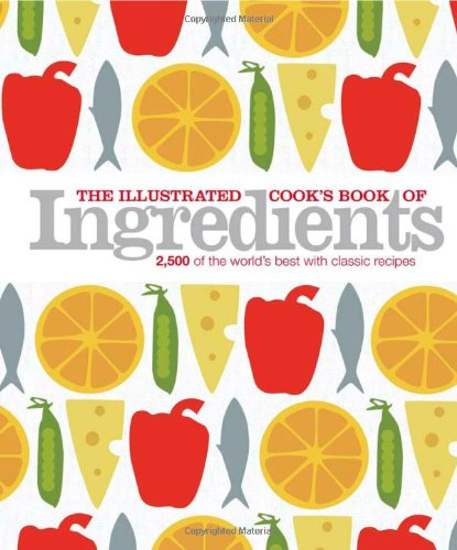 The Illustrated Cook'S Book Of Ingredients front-76435