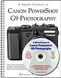 A Short Course in Canon Powershot G9 Photography book/ebook