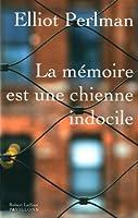 La mémoire est une chienne indocile © Amazon