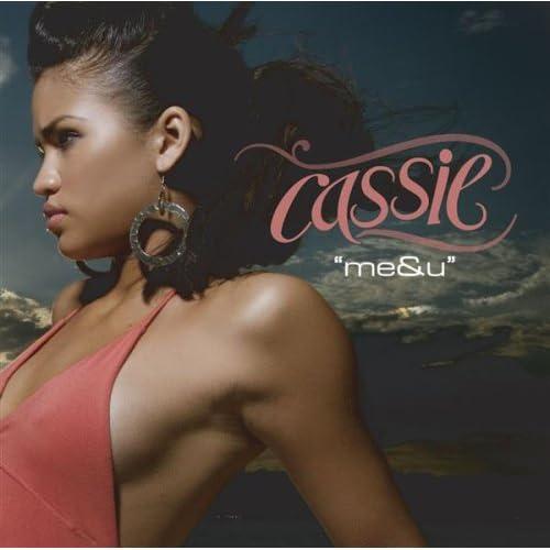 01 cassie me and you radio edit 02 cassie me