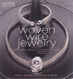 Woven Wire Jewelry: Contemporary Designs and Creative Techniques (Beadwork How-To) cover image