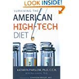 Surviving the American High Tech Diet