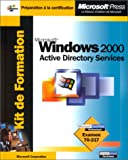 echange, troc Microsoft Corporation - Kit de Formation Microsoft Windows 2000 Active Directory Services : Examen 70-217