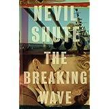 The Breaking Wave (Vintage International) ~ Nevil Shute