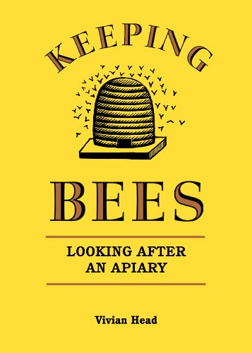 Keeping Bees: Looking After an Apiary PDF