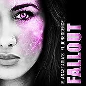 Fallout: Fluorescence, Book 3 | P. Anastasia