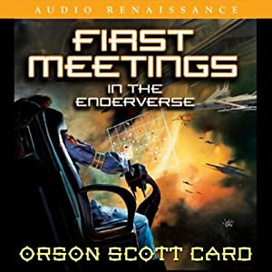 First Meetings: In the Enderverse | [Orson Scott Card]