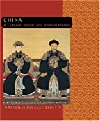 Amazon.com: China: A Cultural, Social, and Political History (9780618133871): Patricia Buckley Ebrey: Books