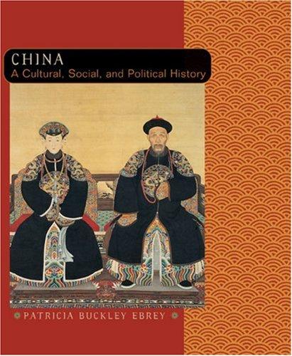 China: A Cultural, Social, and Political History