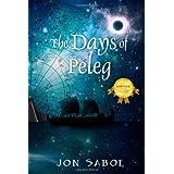 The Days of Peleg ~ Jon Saboe
