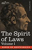 The Spirit of Laws: Volume I